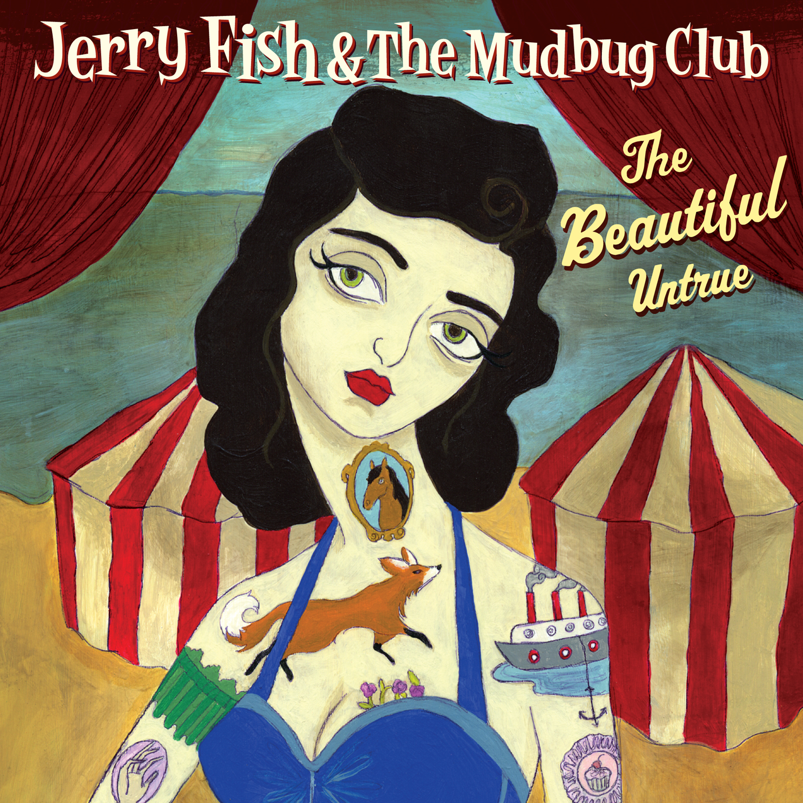 The Beautiful Untrue Jerry Fish & The Mudbug Club
